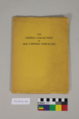 Auction catalogue: The Liddell Collection of Old Chinese Porcelain