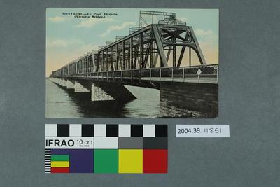 Postcard: Le Pont Victoria, Montréal