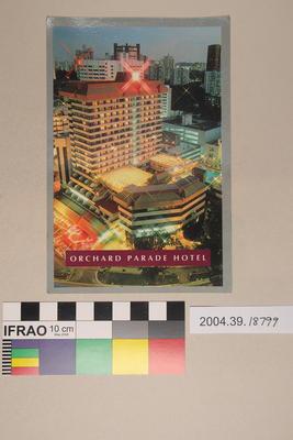 Postcard: Orchard Parade Hotel