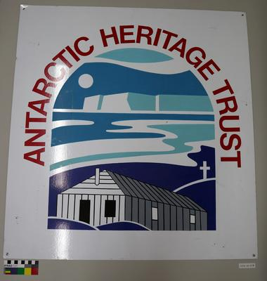 Sign: Antarctic Heritage Trust