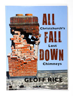Book: All Fall Down: Christchurch's Lost Chimneys