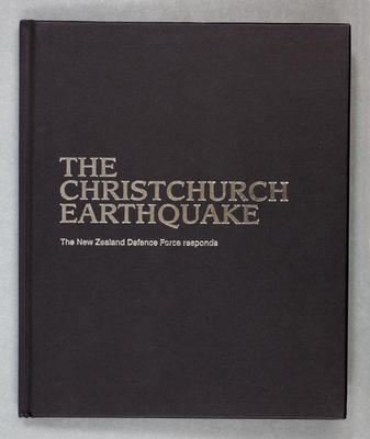 Book: The Christchurch Earthquake - The New Zealand Defence Force responds