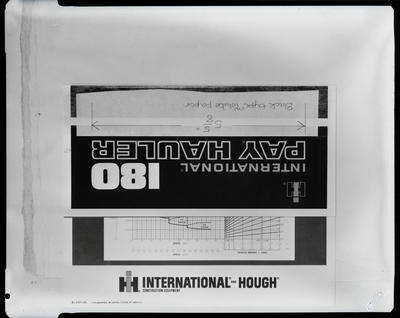 "Film negative: International Harvester Company: logo ""International 180 pay hauler"""