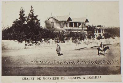 Photograph: Chalet de Monsieur de Lesseps a Isamilia