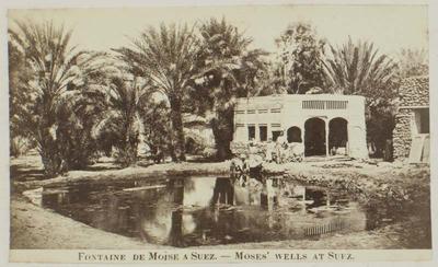 Photograph: Fountain of Moses, Suez Egypt
