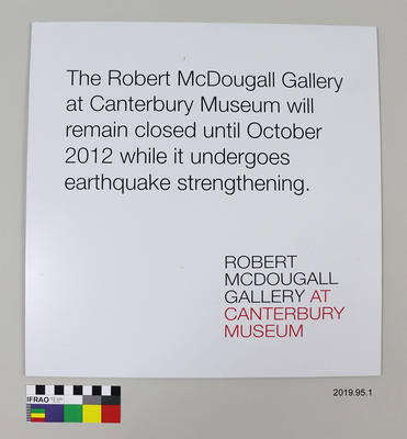 Sign: McDougall Gallery Closed; 2012; ; 2019.95.1