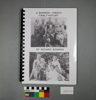 A Bowron-Freeth family history.