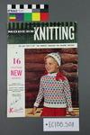 "magazine, knitting pattern: ""Modern Knitting"", ""The Monthly Magazine for machine knitters"", Dec/Jan 1962-3 ( New Zealand edition)"