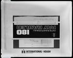 "Film negative: International Harvester Company: logo ""International 180 pay hauler"""