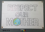 Protest Sign: Respect Our Mother